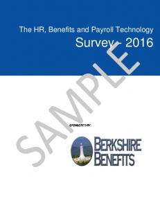 The HR, Benefits and Payroll Technology. Survey SPONSORED BY
