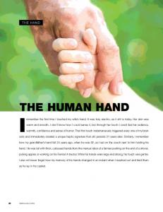 THE HUMAN HAND Iremember the first time I touched my wife s hand. It was truly electric, as it still is today. Her skin was