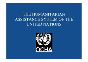THE HUMANITARIAN ASSISTANCE SYSTEM OF THE UNITED NATIONS