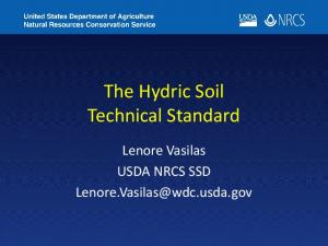 The Hydric Soil Technical Standard. Lenore Vasilas USDA NRCS SSD