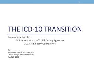 THE ICD- 10 TRANSITION