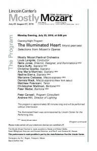 The Illuminated Heart (World premiere) Selections from Mozart s Operas