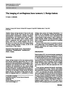 The imaging of cartilaginous bone tumours. I. Benign lesions