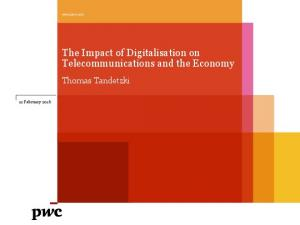 The Impact of Digitalisation on Telecommunications and the Economy