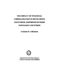 THE IMPACT OF FINANCIAL LIBERALISATION IN DEVELOPING COUNTRIES: EXPERIENCES FROM FOUR SADC COUNTRIES. Nicholas M. Odhiambo