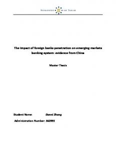 The impact of foreign banks penetration on emerging markets banking system: evidence from China Master Thesis