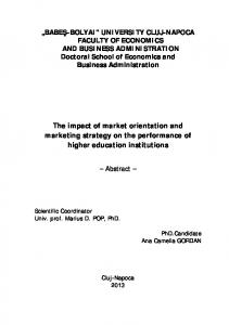 The impact of market orientation and marketing strategy on the performance of higher education institutions. Abstract