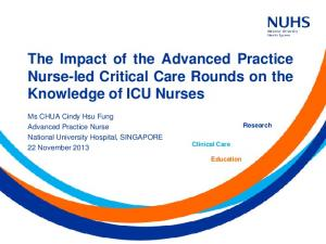The Impact of the Advanced Practice Nurse-led Critical Care Rounds on the Knowledge of ICU Nurses