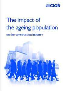 The impact of the ageing population. on the construction industry