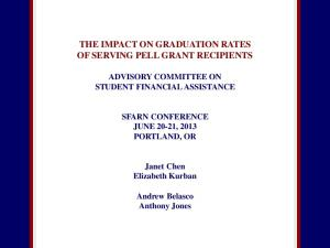 THE IMPACT ON GRADUATION RATES OF SERVING PELL GRANT RECIPIENTS