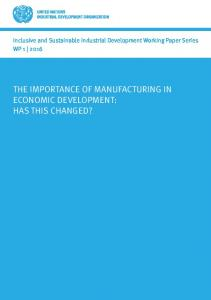THE IMPORTANCE OF MANUFACTURING IN ECONOMIC DEVELOPMENT: HAS THIS CHANGED?
