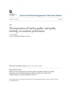 The importance of teacher quality and quality teaching on academic performance