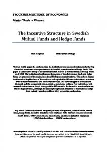 The Incentive Structure in Swedish Mutual Funds and Hedge Funds
