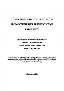 THE INCIDENCE OF HYSTEROTOMY IN SECOND TRIMESTER TERMINATION OF PREGNANCY