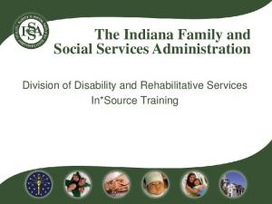 The Indiana Family and Social Services Administration. Division of Disability and Rehabilitative Services In*Source Training