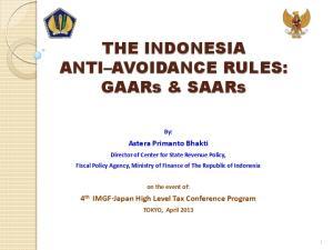 THE INDONESIA ANTI AVOIDANCE RULES: GAARs & SAARs