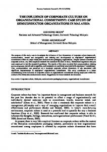 THE INFLUENCE OF CORPORATE CULTURE ON ORGANIZATIONAL COMMITMENT: CASE STUDY OF SEMICONDUCTOR ORGANIZATIONS IN MALAYSIA