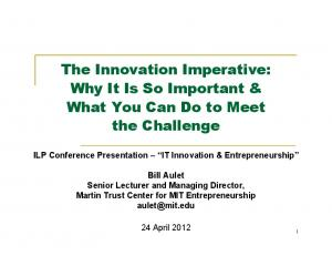 The Innovation Imperative: Why It Is So Important & What You Can Do to Meet the Challenge