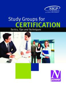 THE INSTITUTE for PUBLIC PROCUREMENT. Study Groups for CERTIFICATION. Tactics, Tips and Techniques