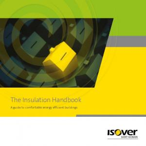 The Insulation Handbook. A guide to comfortable energy efficient buildings