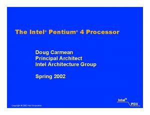 The Intel Pentium 4 Processor