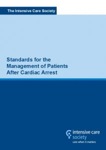 The Intensive Care Society. A Guide for Critical Care Settings. Standards for the Management of Patients After Cardiac Arrest