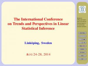 The International Conference on Trends and Perspectives in Linear Statistical Inference