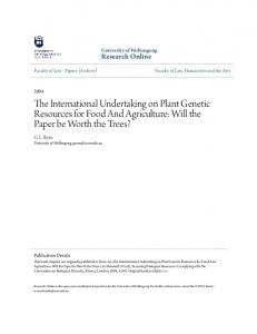 The International Undertaking on Plant Genetic Resources for Food And Agriculture: Will the Paper be Worth the Trees?