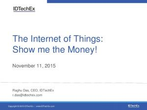 The Internet of Things: Show me the Money!