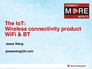 The IoT: Wireless connectivity product WiFi & BT