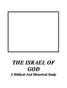 THE ISRAEL OF GOD A Biblical And Historical Study