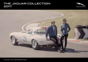 THE JAGUAR COLLECTION 2017 THE ART OF PERFORMANCE