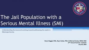 The Jail Population with a Serious Mental Illness (SMI)