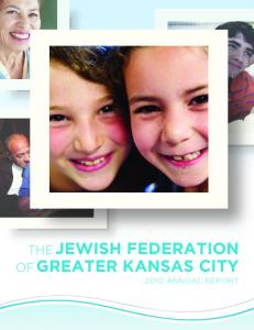 THE JEWISH FEDERATION OF GREATER KANSAS CITY 2010 ANNUAL REPORT