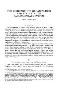 THE JUDICIARY: ITS ORGANIZATION AND STATUS IN THE PARLIAMENTARY SYSTEM
