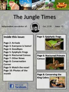 The Jungle Times. Inside this issue: Page 5: Epiphytic Frogs