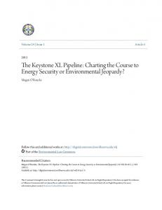 The Keystone XL Pipeline: Charting the Course to Energy Security or Environmental Jeopardy?