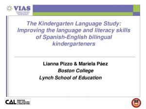 The Kindergarten Language Study: Improving the language and literacy skills of Spanish-English bilingual kindergarteners