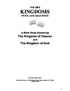 The Kingdom of Heaven. The Kingdom of God