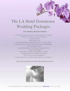 The LA Hotel Downtown Wedding Packages