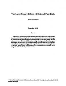 The Labor Supply Effects of Delayed First Birth