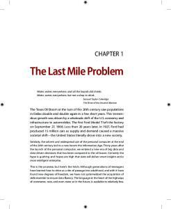 The Last Mile Problem