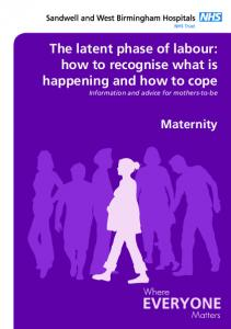 The latent phase of labour: how to recognise what is happening and how to cope