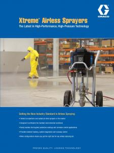 The Latest in High-Performance, High-Pressure Technology. Setting the New Industry Standard in Airless Spraying