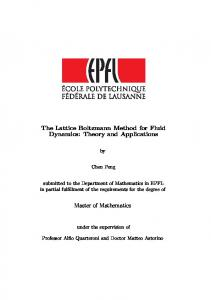 The Lattice Boltzmann Method for Fluid Dynamics: Theory and Applications