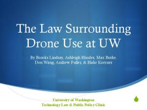 The Law Surrounding Drone Use at UW