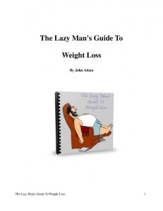 The Lazy Man's Guide To. Weight Loss