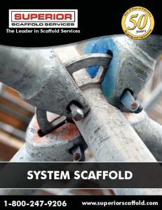The Leader in Scaffold Services. years SYSTEM SCAFFOLD