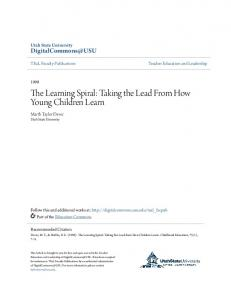 The Learning Spiral: Taking the Lead From How Young Children Learn