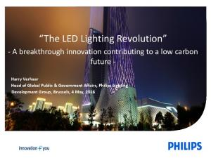 The LED Lighting Revolution